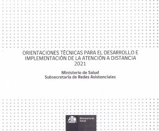 Noticias: MINSAL entrega orientaciones técnicas sobre la atención a distancia 2021