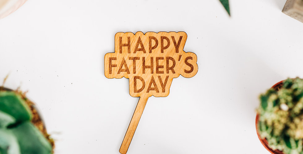 Happy Father's Day Plant Stake