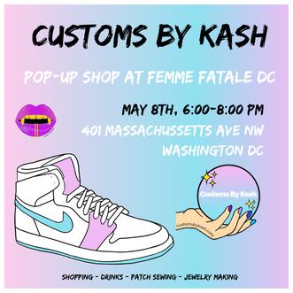 Customs By kash Pop-UP shop at femme fat