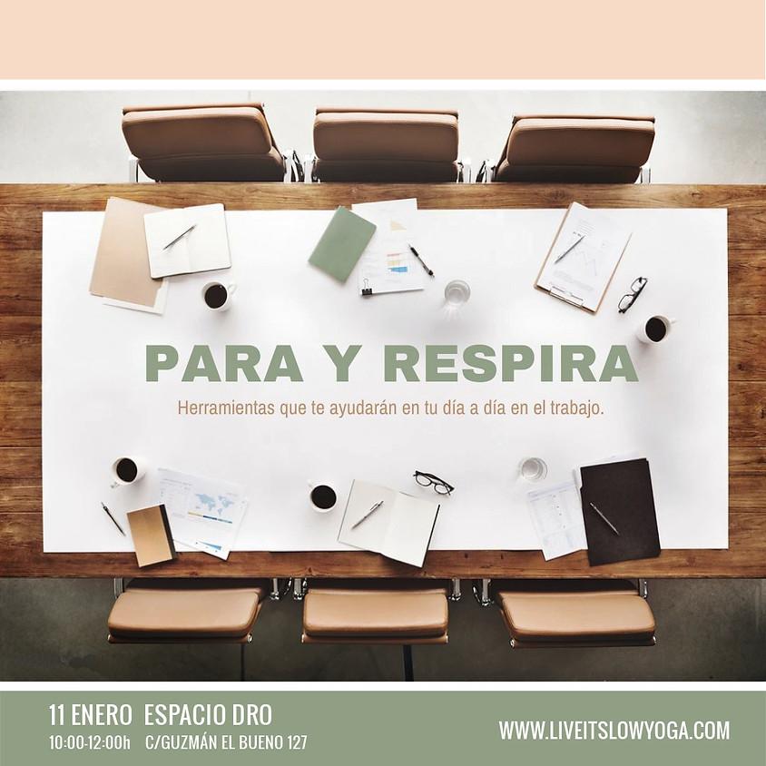 PARA Y RESPIRA