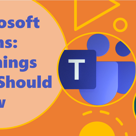 #MicrosoftTeams: 10 Things You Should Know