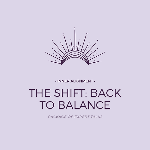 THE SHIFT:Back to Balance Package