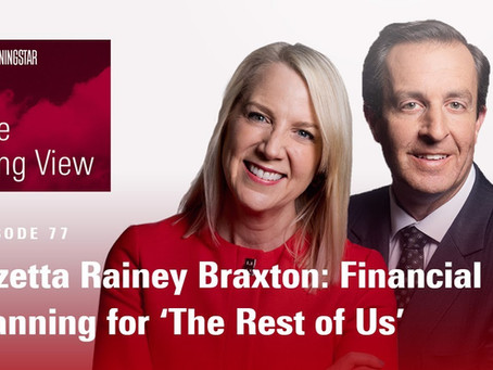 Lazetta Rainey Braxton: Financial Planning for 'The Rest of Us'