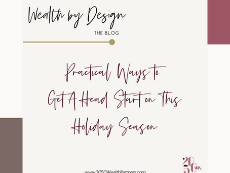 Practical Ways to Get A Head Start on This Holiday Season