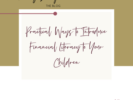 Practical Ways to Introduce Financial Literacy to Your Children