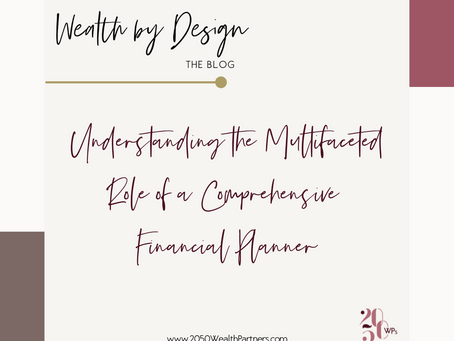 Understanding the Multifaceted Role of a Comprehensive Financial Planner