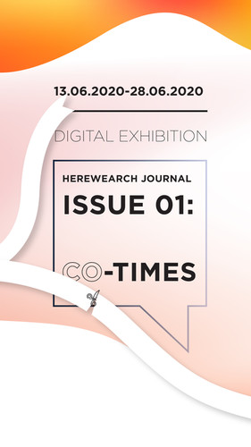 Herewearch Journal Issue #01: Co -Times Exhibition