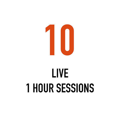 Ten LIVE 1 Hour Sessions