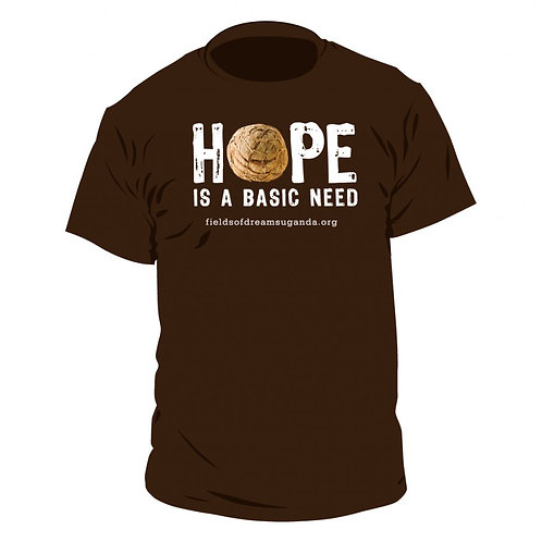 Hope is a Basic Need T-Shirt - brown