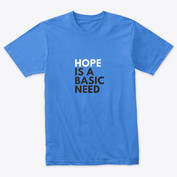 Hope is a Basic Need