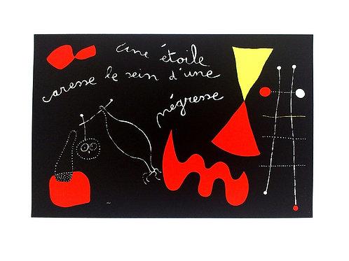 A STAR CARESSES, THE BREAST OF A NEGRESS / Joan Miró