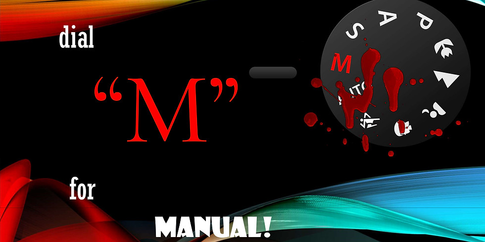 """NEW CLASS...DIAL """"M"""" FOR MANUAL"""