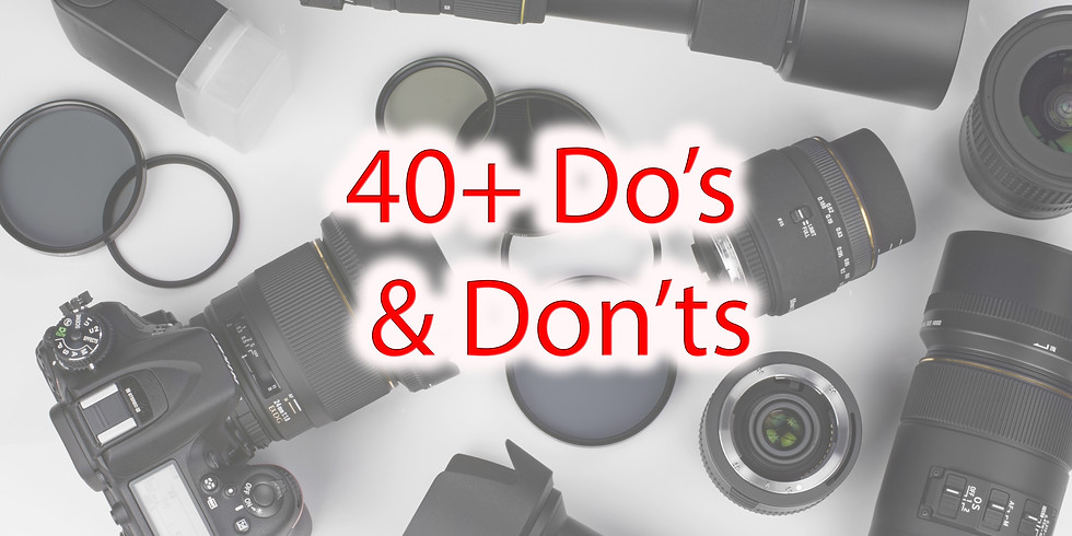 Class On Demand - 40+ Do's & Don'ts of You Camera!