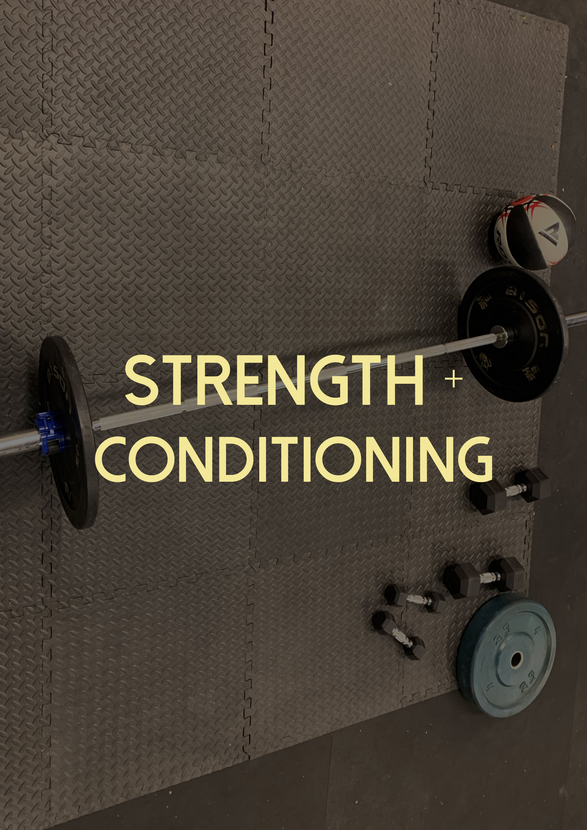 Strength + Conditioning