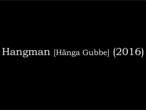 Hangman [Hänga Gubbe] (2016)