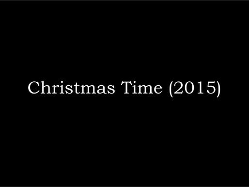 Christmas Time (2015)