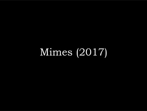 Mimes (2017)