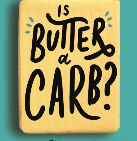 Is Butter a Carb? Book Review!