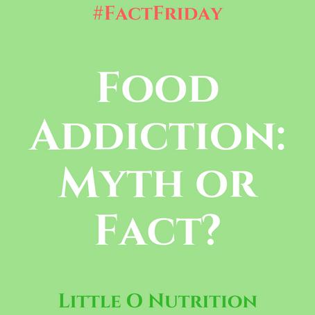 Food Addiction: Myth or fact?