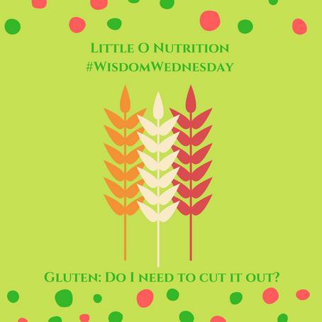 #WisdomWednesday GLUTEN
