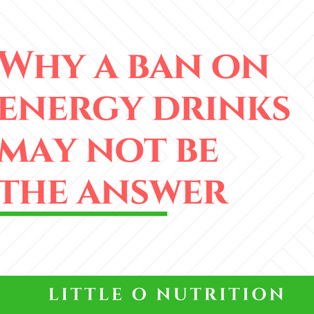 Energy drinks: Why a ban may not be the answer.