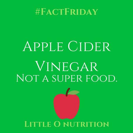 Apple Cider Vinegar- not a superfood.