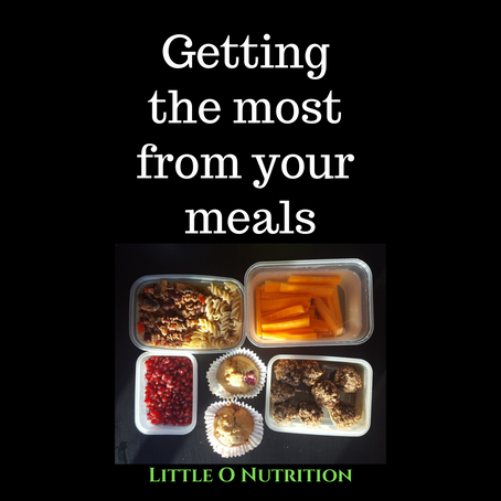 Getting the most from your meals