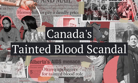 Canada's Tainted Blood Scandal