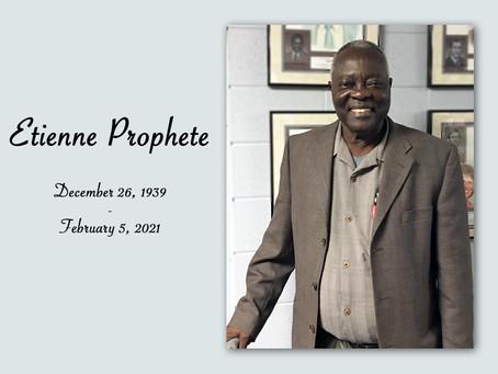 ETIENNE PROPHETE: 12/26/1939 - 2/5/2021