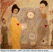 """Doubt a for farewell"", 2005"