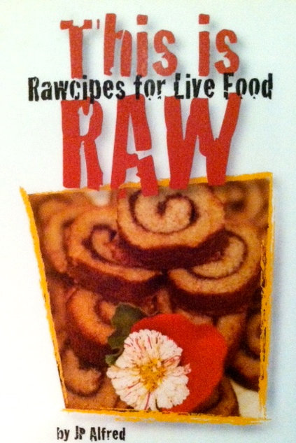 This is Raw-The Uncookbook