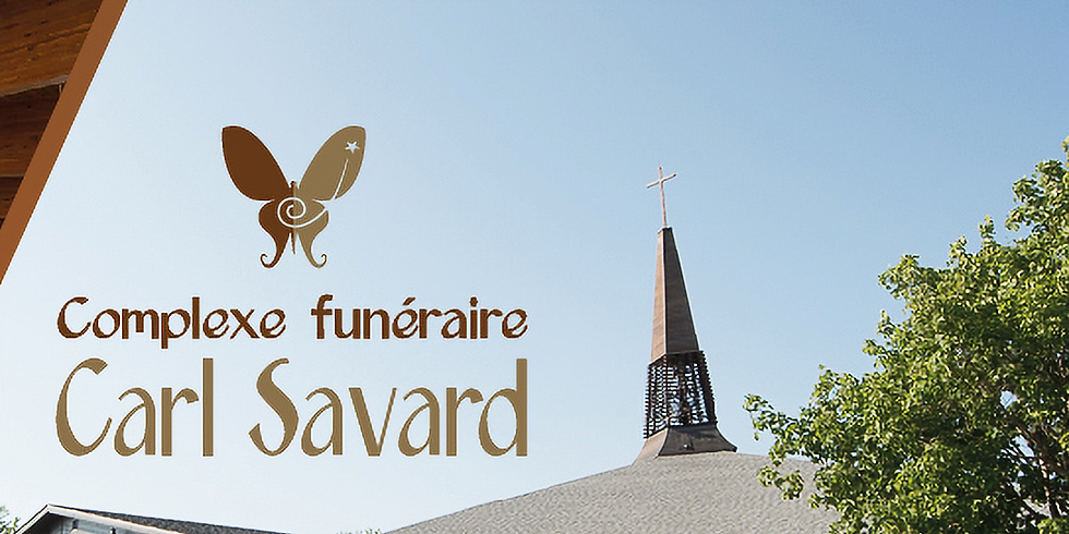 Soirée Découverte Complexe funéraire Carl Savard