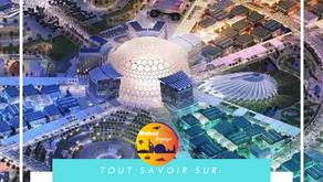 Tout savoir sur l'Expo 2020 à Dubai