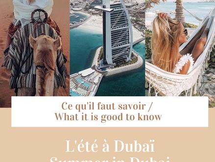 L'été à Dubai / Summer in Dubai