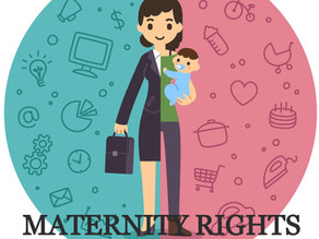 A CRITICAL STUDY OF THE MATERNITY RIGHTS OF A WOMAN IN INDIA