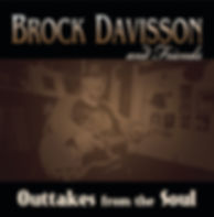 Brock Davisson Outtakes From The Soul Vinyl LP