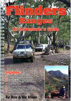 Flinders Ranges: An Adventurers Guide