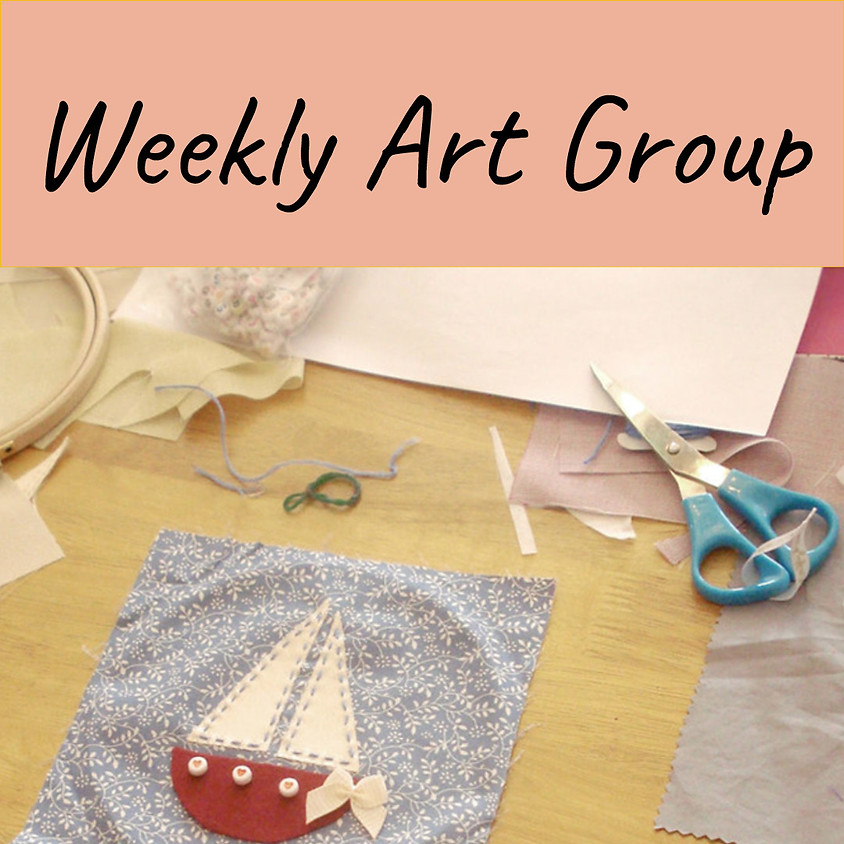Weekly Art Group facilitated by Jo Cresswell (mosaic artist)  & Mel Harwood (photography/textiles)
