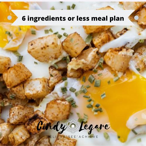6 ingredient or less full week meal plan