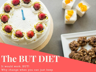 "The incredible ""BUT"" diet!!!"