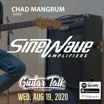 Chad Mangrum - Sinewave Amps