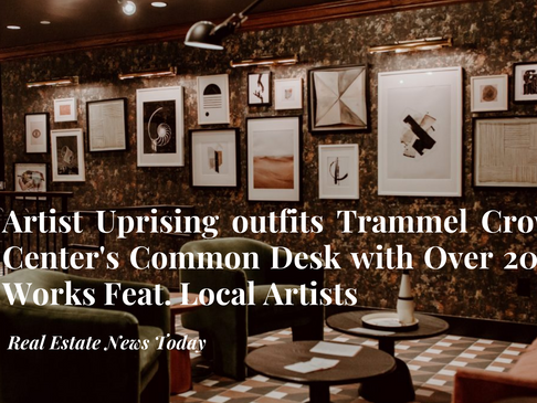 Artist Uprising Outfits Trammel Crow Center's Common Desk Location with Local Dallas Art