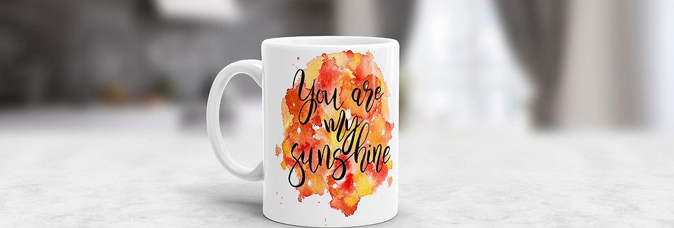 Tazas en Ceramica You are My Sunshine