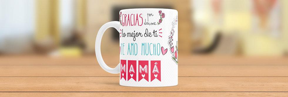 """Tazas Día de las Madres """"Te Amo Mucho Mamá"""""""