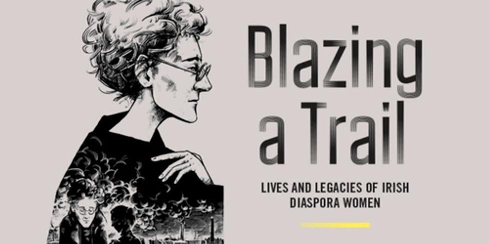 Blazing A Trail Exhibition