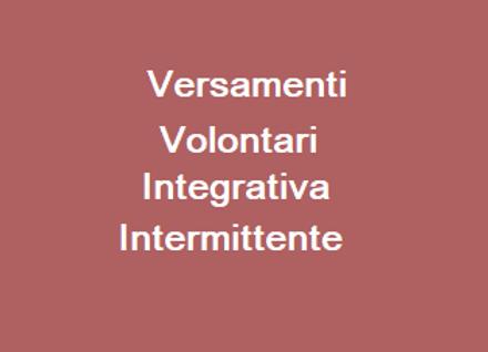 Versamenti Volontari Integrativa Intermittente