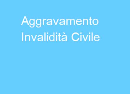 Aggravamento Invalidità Civile