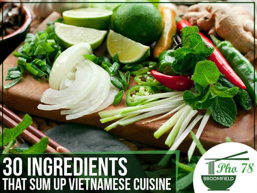 30 Ingredients That Sum Up Vietnamese Cuisine