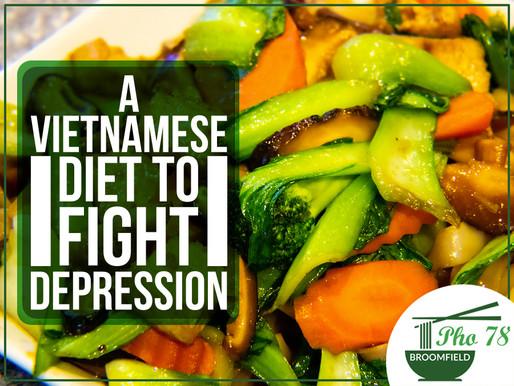 A Vietnamese Diet To Fight Depression