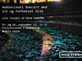 Audiovisuel koncert til mod.strøm i september.